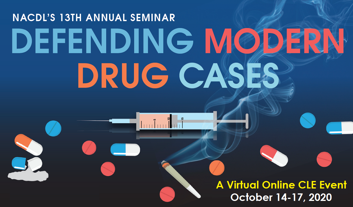 Article 2020 Defending Modern Drug Cases Seminar - Virtual Event