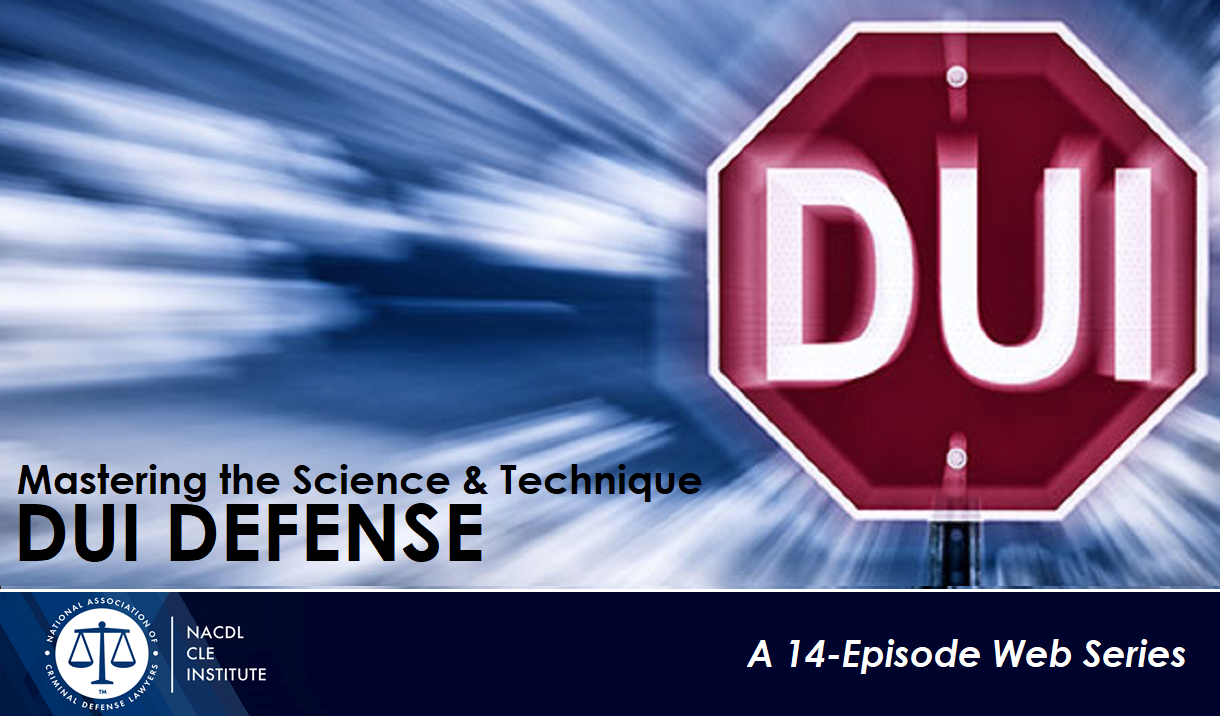 DUI DEFENSE: Mastering the Science & Technique Cover