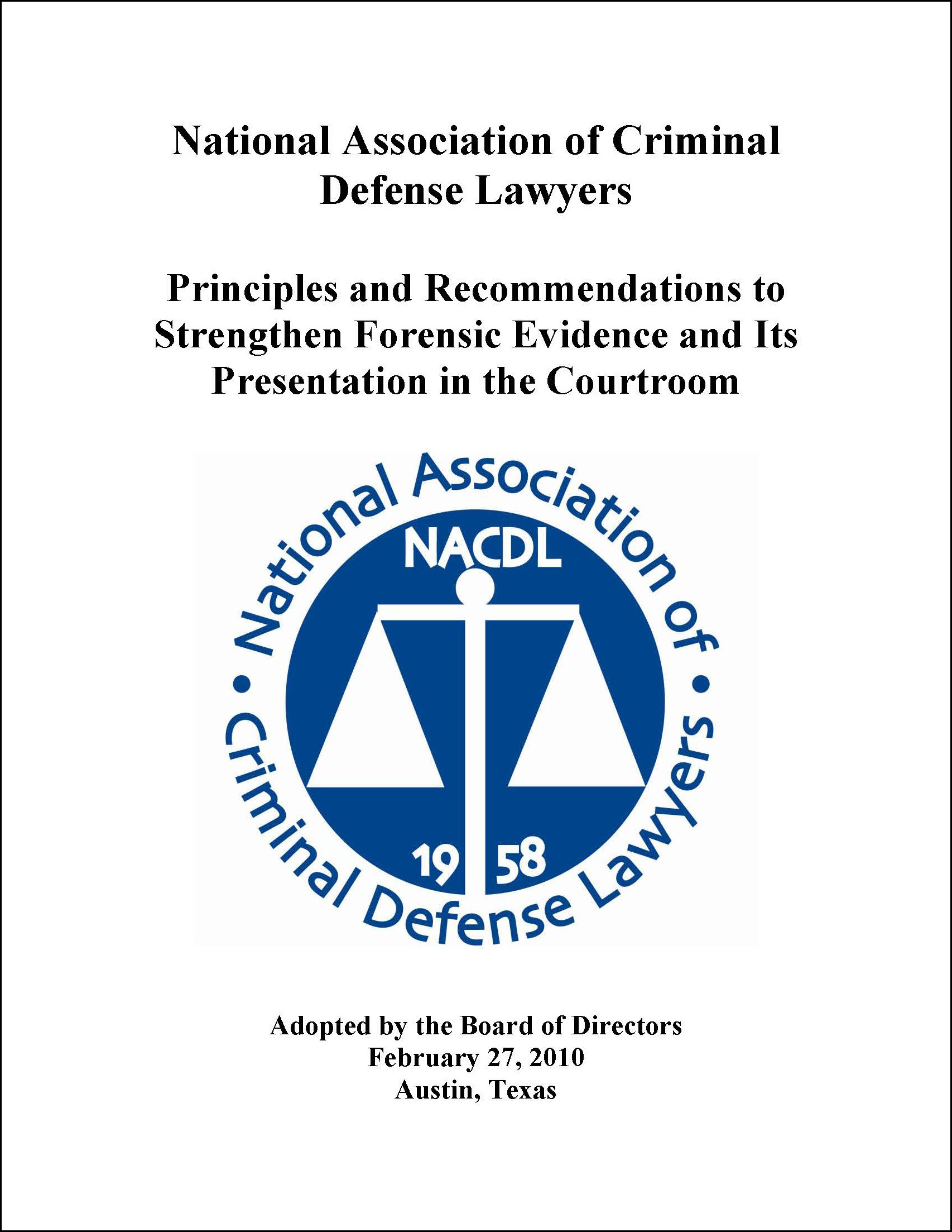 Nacdl Principles And Recommendations For Strengthening Forensic Science In The Courtroom