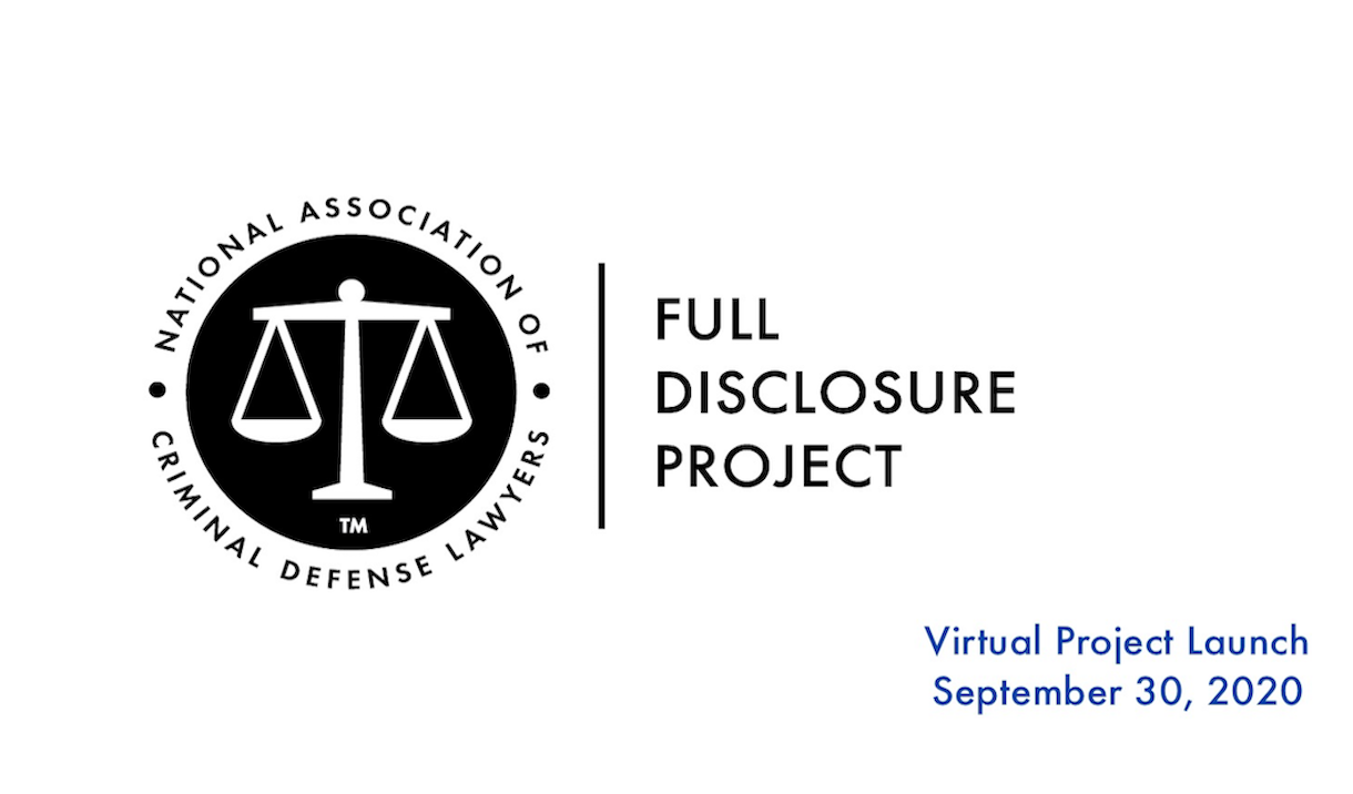 "Article NACDL FREE LIVE Webinar ""Full Disclosure Project Launch and Demonstration"""